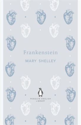 The Penguin English Library: Frankenstein, English edition