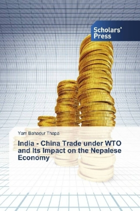 India - China Trade under WTO and Its Impact on the Nepalese Economy
