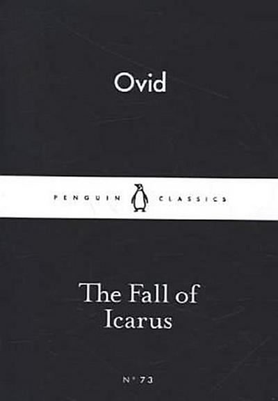 The Fall of Icarus (Little Black Classics 73)