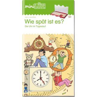 miniLÜK. Wie spät ist es?: Die Uhr im Tageslauf - Wie spät ist es?: Die Uhr im Tageslauf