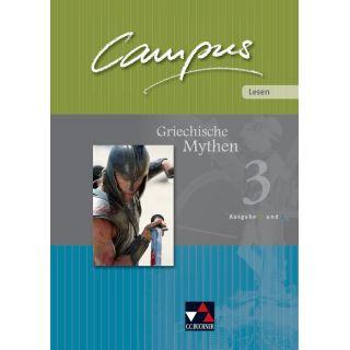 Campus Palette Lesen 03: Griechische Mythen - Fakultatives Begleitmaterial zu Campus B/C zu den Lektionen Campus B 88-120 und C 77-104