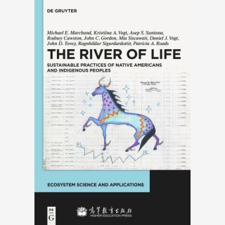 The River of Life - Sustainable Practices of Native Americans and Indigenous Peoples