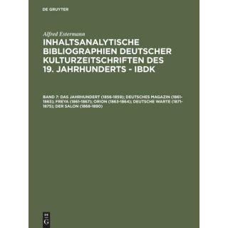 Das Jahrhundert (1856-1859); Deutsches Magazin (1861-1863); Freya (1861-1867); Orion (1863-1864); Deutsche Warte (1871-1875); Der Salon (1868-1890)