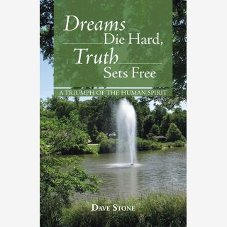 Dreams Die Hard, Truth Sets Free - A Triumph of the Human Spirit