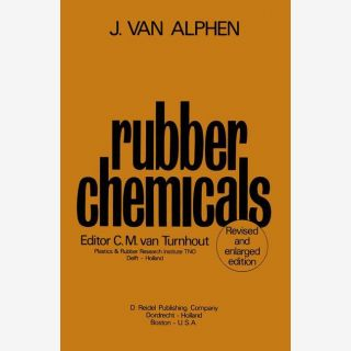 Rubber Chemicals - Second, completely revised and enlarged edition