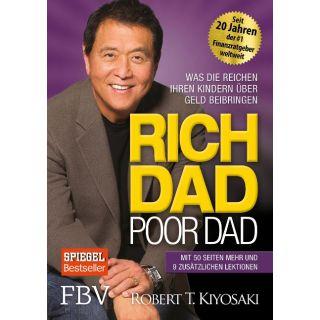 Rich Dad Poor Dad - Was die Reichen ihren Kindern über Geld beibringen