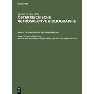 Bibliographie der österreichischen Zeitungen 1621-1945 - Österreichische Retrospektive Bibliographie. Reihe 2. Band 4. Register - Personen, Erscheinungsorte, Regionen