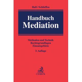 Handbuch Mediation - Methoden und Technik, Rechtsgrundlagen, Einsatzgebiete