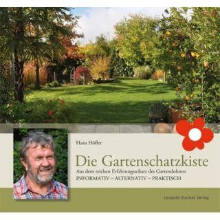 Die Gartenschatzkiste - Aus dem reichen Erfahrungsschatz des Gartendoktors