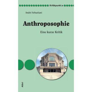 Anthroposophie - Eine kurze Kritik