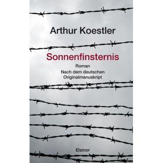 Sonnenfinsternis - Roman. Nach dem Originalmanuskript