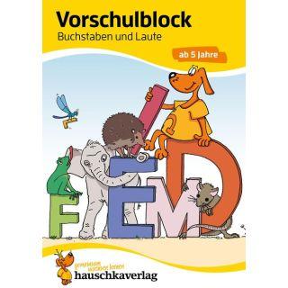 Vorschulblock - Buchstaben und Laute ab 5 Jahre, A5-Block