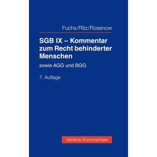 SGB IX - Kommentar zum Recht behinderter Menschen - und Erläuterungen zum AGG und BGG
