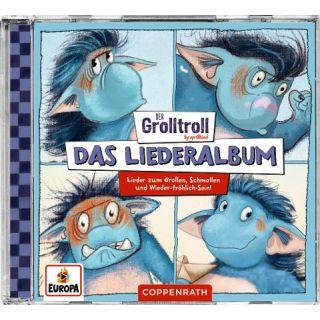 Der Grolltroll - Das Liederalbum - Lieder zum Grollen, Schmollen und Wieder-fröhlich-Sein!