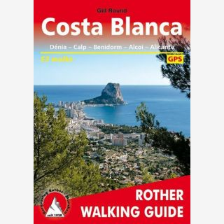 Costa Blanca (englische Ausgabe) - Dénia - Calp - Benidorm - Alcoi - Alicante. 53 walks. With GPS tracks
