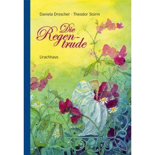 Die Regentrude - Ein Bilderbuch nach dem Märchen von Theodor Storm