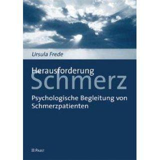 Herausforderung Schmerz - Psychologische Begleitung von Schmerzpatienten