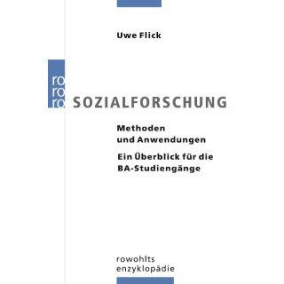 Sozialforschung - Methoden und Anwendungen. Ein Überblick für die BA-Studiengänge