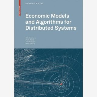 Economic Models and Algorithms for Distributed Systems