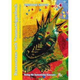 Ressourcen- und Traumatriggerbuch - Arbeitsmaterial für Drachenbändiger